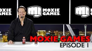 Moxie Games Episode 1